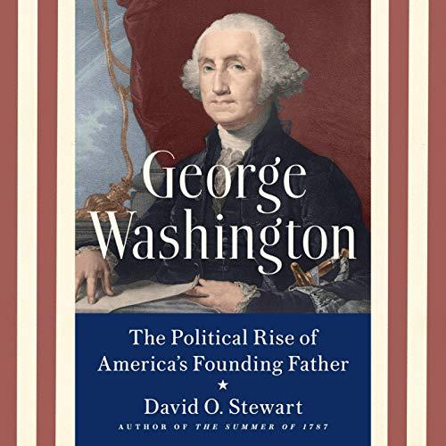 George Washington Audiobook By David O. Stewart cover art
