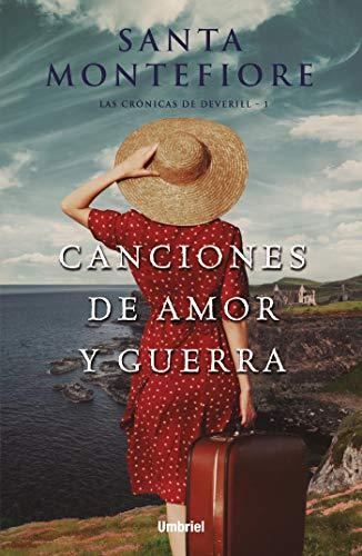 Canciones de amor y guerra (Umbriel narrativa nº 1) de [Santa Montefiore, Victoria E. Horrillo Ledesma]