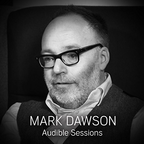 FREE: Audible Sessions with Mark Dawson cover art