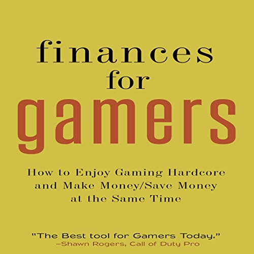 Finances for Gamers audiobook cover art
