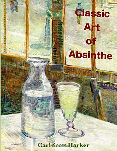 Classic Art of Absinthe