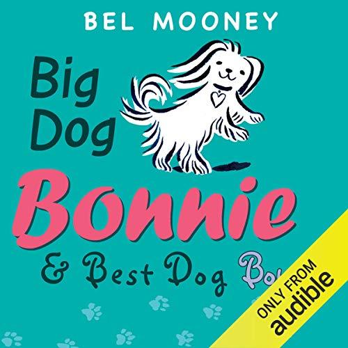 Big Dog Bonnie & Best Dog Bonnie audiobook cover art