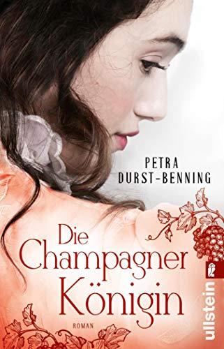 Die Champagnerkönigin: Roman (Die Jahrhundertwind-Trilogie 2)