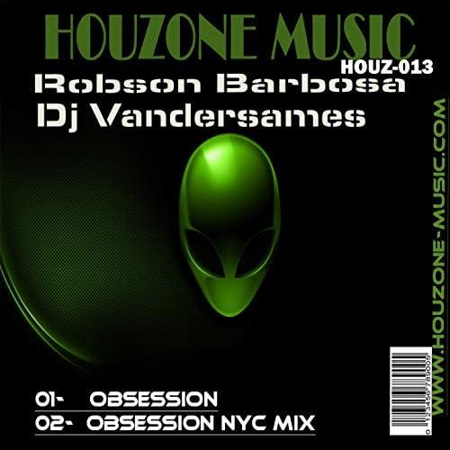 Robson Barbosa & DJ Vandersames