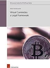 Virtual currencies: a legal framework (1) (KU Leuven Centre for IT & IP Law Series)