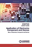 Application of Electronics Component and Devices: Basic of Electronics Component and Devices
