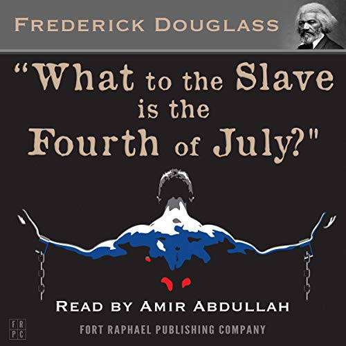 What to the Slave Is the Fourth of July?  By  cover art