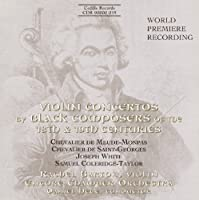 Violin Concertos by Black Composers of the 18th & 19th Centuries (1999-11-01)