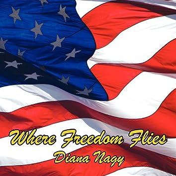 Where Freedom Flies