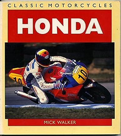 Honda by Walker, Mick (1993) Paperback