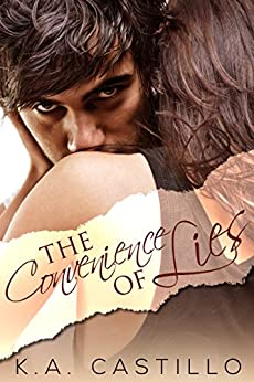 The Convenience of Lies by [K.A. Castillo]