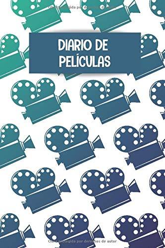 Diario de películas: Es un cuaderno que le permite mantener un registro de todas las películas, series, documentales que ve - 104 páginas, formato A5 ... el regalo perfecto para los amantes del cine