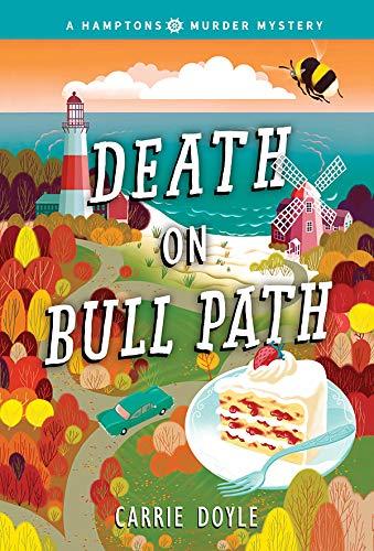Death on Bull Path (Hamptons Murder Mysteries Book 4) by [Carrie Doyle]