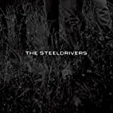 Songtexte von The SteelDrivers - The SteelDrivers