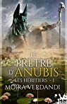 Le prêtre d'Anubis: Les Héritiers, T1 par Verdandi