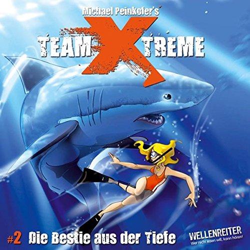 Team X-treme - Folge 2: Die Bestie aus der Tiefe. Hörspiel.