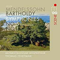 Mendelssohn: Symphonies Nos. 1 & 5