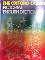 Oxford-Duden Pictorial English Dictionary