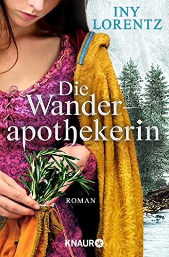 Die Wanderapothekerin: Roman (Die Wanderapothekerin-Serie, Band 1)