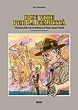 Due vite per la felicità. Il fumetto della vita avventurosa di Robert Baden-Powell