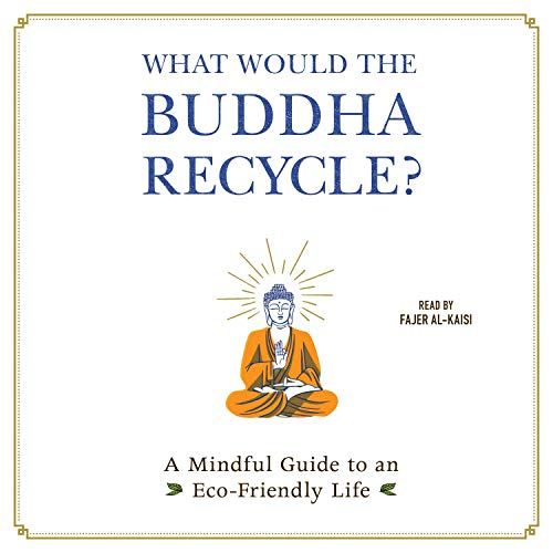 What Would the Buddha Recycle? cover art