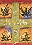 the Ripening, Notes and Quotes, Four Agreements, Don Miguel Ruiz