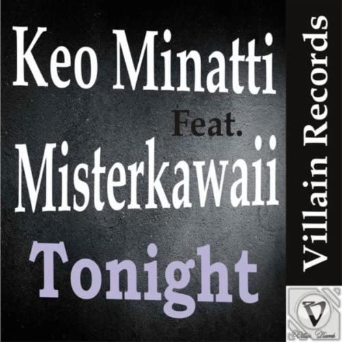 Keo Minatti feat. Misterkawaii feat. Misterkawaii