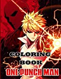 One Punch Man Coloring Book: Your best One Punch Man character ,More then 30 high quality illustrations .One Punch Man Manga, One Punch Man Coloring ... ... For adults and for kids high quality.