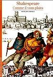 Shakespeare - Comme il vous plaira de François Laroque (20 novembre 1991) Poche - 20/11/1991