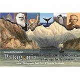 Patagonia: A Voyage to its Enigmas - Un viaje a sus enigmas (English Edition)