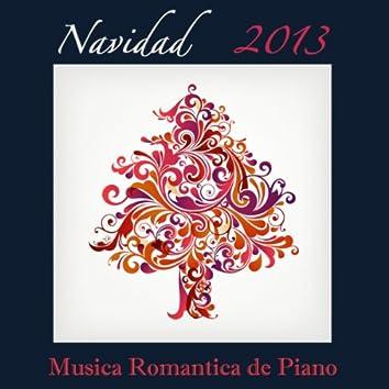 Navidad 2013: Música Romántica de Piano y Canciones de Navidad Tradicionales para Cena