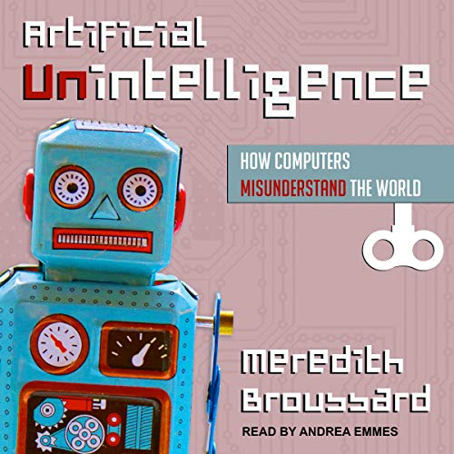 Artificial Unintelligence audiobook cover art
