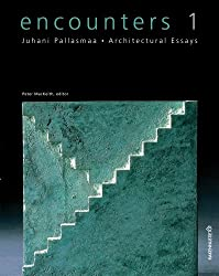 Encounters 1: Architectural Essays