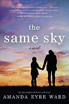 The Same Sky by [Amanda Eyre Ward]