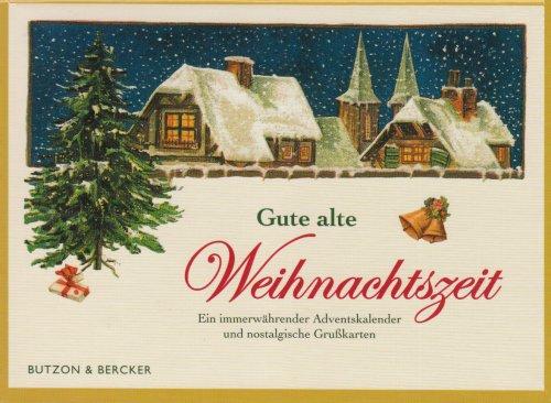 Gute alte Weihnachtszeit: Ein immerwährender Adventskalender und nostalgische Grußkarten