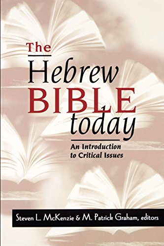 The Hebrew Bible Today: An Introduction to Critical Issues
