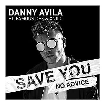 Save You (No Advice)