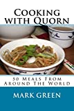 Cooking with Quorn (English Edition)
