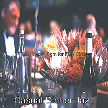 Piano Jazz - Bgm for Fine Dining