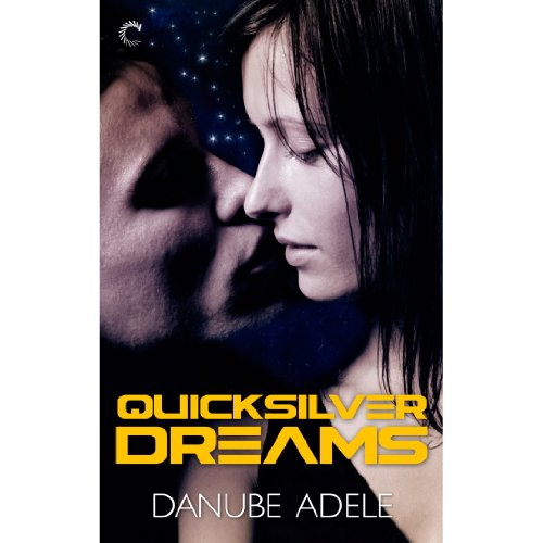 Quicksilver Dreams Titelbild
