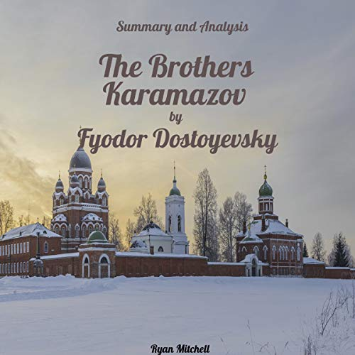 Summary and Analysis: The Brothers Karamazov by Fyodor Dostoyevsky                   De :                                                                                                                                 Ryan Mitchell                               Lu par :                                                                                                                                 Kevin Theis                      Durée : 1 h et 10 min     Pas de notations     Global 0,0