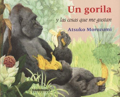 Un Gorila y Las Cosas Que Me Gustan