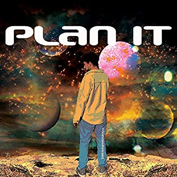 Plan It (feat. 40xcal)