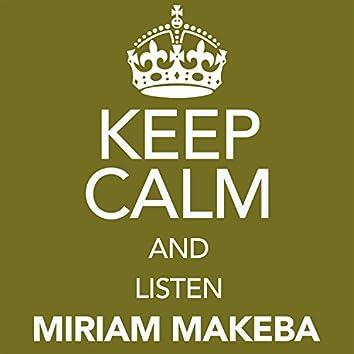 Keep Calm and Listen Miriam Makeba