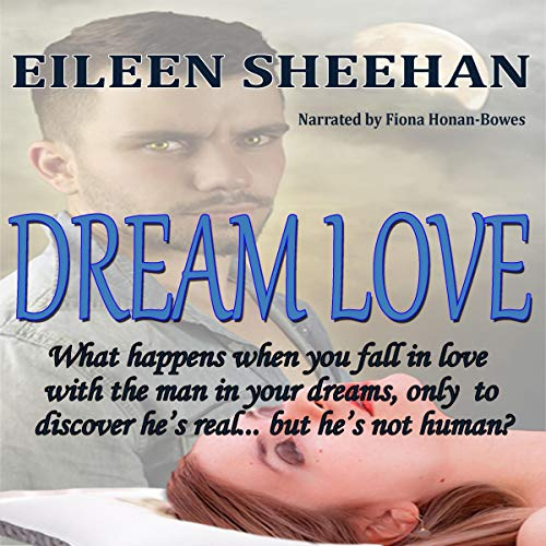 Dream Love Audiobook By Eileen Sheehan cover art