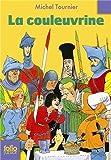 La Couleuvrine (Folio Junior) by Michel Tournier (2010-05-11) - 11/05/2010