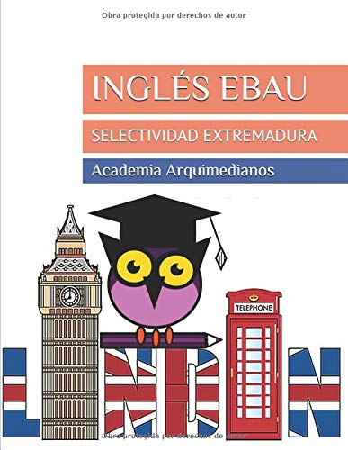 INGLÉS EBAU: SELECTIVIDAD EXTREMADURA