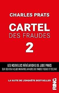 Cartel des fraudes - tome 2 (02)
