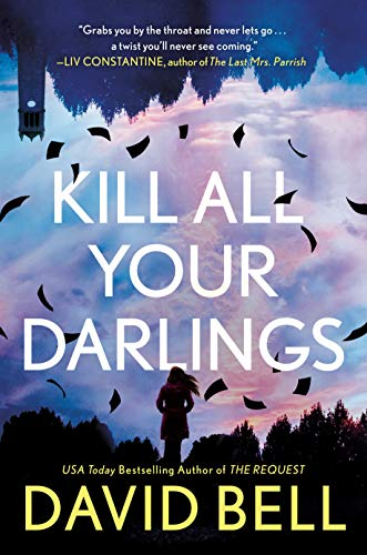 Kill All Your Darlings (English Edition)