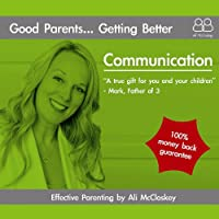 Good Parents Getting Better-Communication